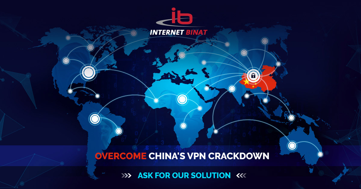 How to Avoid China VPN Crackdown and What Corporations With